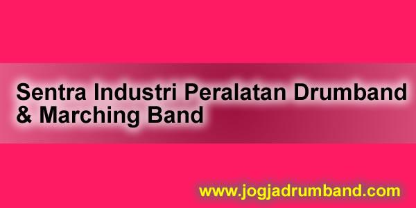 Sentra Industri Peralatan Drumband dan Marching Band